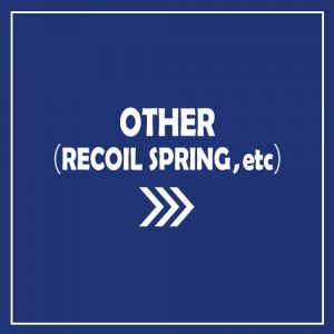 OTHER(RECOIL SPRING,etc)